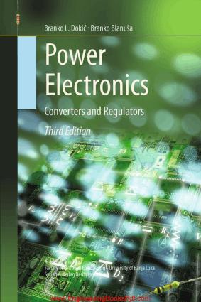 Power Electronics Converters and Regulators 3rd Edition By Branko L. Dokic and Branko Blanusa