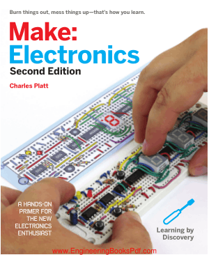 Make Electronics Second Edition By Charles Platt