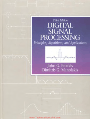Digital Signal Processing Principles, Algorithms, and Applications Third Edition by John G.Proakis