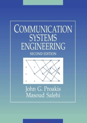 Communication Systems Engineering Second Edition By John G. Proakis Masoud Salehi