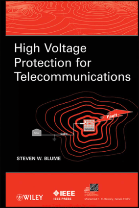 High Voltage Protection for Telecommunications By Steven W. Blume