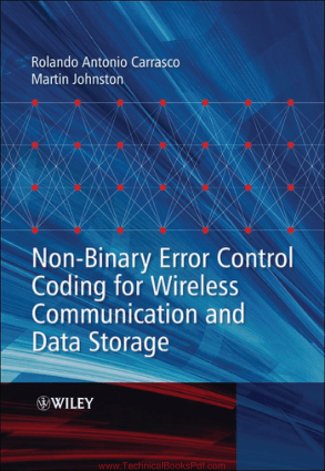 Non Binary Error Control Coding For Wireless Communication And Data Storage By Rolando Antonio Carrasco And Martin Johnston Pdf