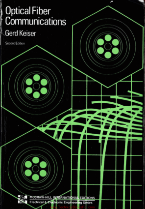 Optical Fiber Communications 2nd Edition by Gerd Keiser