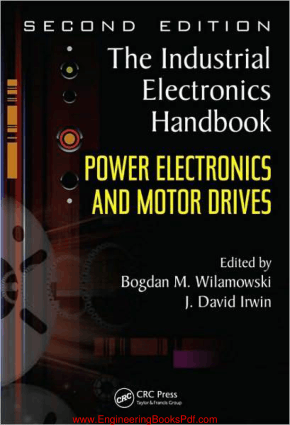 Power Electronics and Motor Drives By Bogdan M Wilamowski and J David Irwin