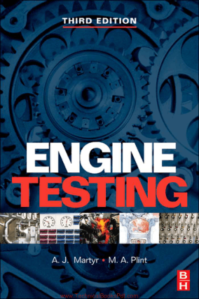 Engine Testing Theory and Practice 3rd edition by A J Martyr and M A Plint