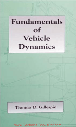 Fundamentals of Vehicle Dynamics by Thomas D Gillespie