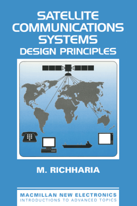 Satellite Communications Systems Design Principles By M Richharia