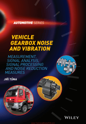 Vehicle Gearbox Noise and Vibration Measurement Signal Analysis Signal Processing and Noise Reduction Measures