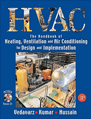 HVAC Heating Ventilation and Air Conditioning Handbook for Design and Implementation By Ali Vedavarz and Muhammed Iqbal Hussain