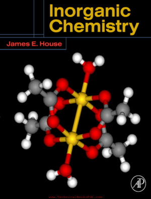 Inorganic Chemistry by james e house