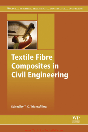 Textile Fibre Composites in Civil Engineering Edited by Thanasis Triantafillou