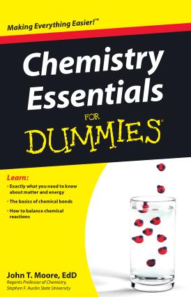 Chemistry Essential for Dummies by John T Moore EdD