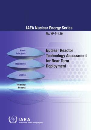 Nuclear Reactor Technology Assessment for Near Term Deployment