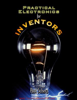 Practical Electronics for Inventors by Paul Scherz pdf