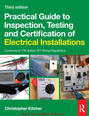 Practical Guide to Inspection Testing and Certification of Electrical Installations pdf