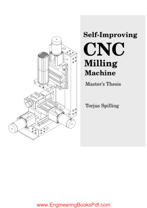 Self Improving CNC Milling Machine by Torjus Spilling