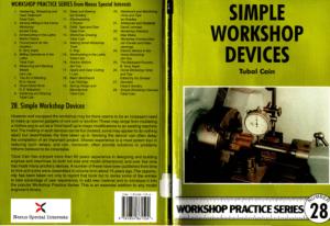 Workshop Practice Series 28 Simple Workshop Devices