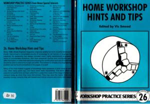Workshop Practice Series 26 Home Workshop Hints and Tips