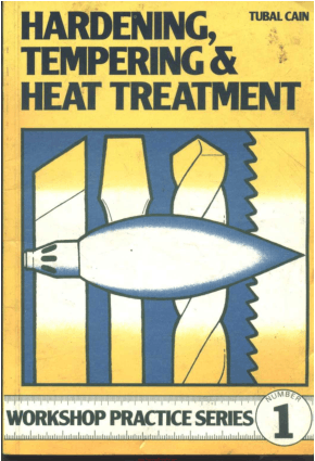 Workshop practice series 01 hardening tempering and heat treatment