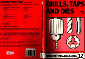 Workshop practice series 12 Drills Taps and Dies