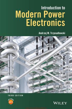 Introduction to Modern Power Electronics Third Edition By Andrzej M Trzynadlowski