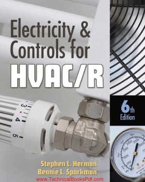Electricity and Controls for HVAC R 6th Edition by Stephen L Herman and Bennie L Sparkman