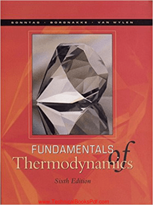 Fundamentals Of Thermodynamics 6th Edition By Richard E Sonntag