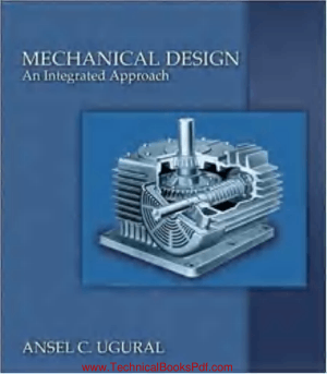 Mechanical Design An Integrated Approach