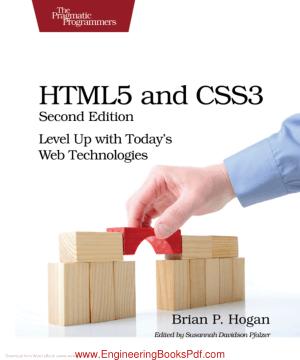 HTML5 and CSS3 Second Edition Level Up with Todays Web Technologies by Brian P Hogan