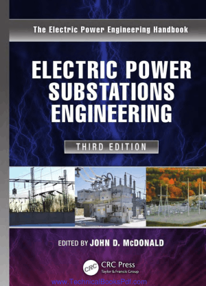 Electric Power Substations Engineering Third Edition By John D Mcdonald