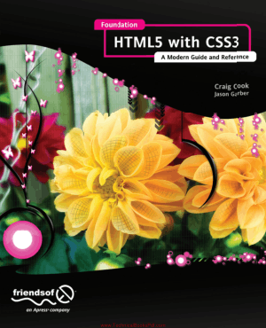 Foundation HTML5 with CSS3 A Modern Guide and Reference