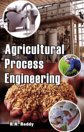 Agricultural Process Engineering By R N Reddy