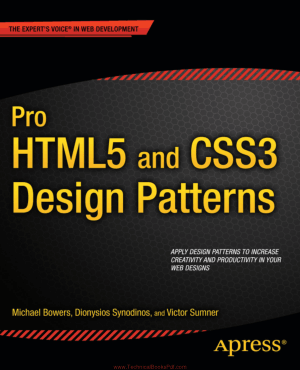 Pro HTML5 and CSS3 Design Patterns By Michael Bowers and Dionysios