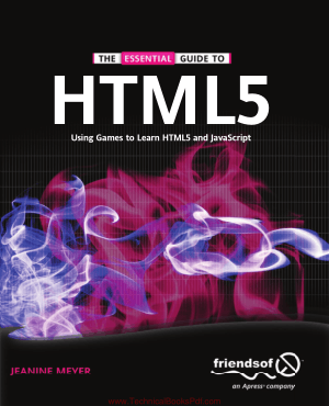The Essential Guide to HTML5 Using Games to learn HTML5 and JavaScript By Jeanine Meyer