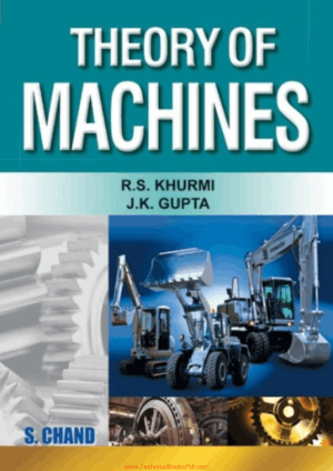 Theory of Machines By R. S. Khurmi and J K Gupta