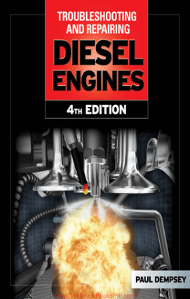 Troubleshooting and Repairing Diesel Engines Fourth Edition By Paul Dempsey