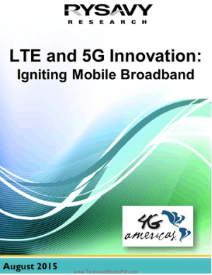 LTE and 5G Innovation Igniting Mobile Broadband