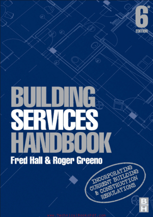 Building Services Handbook By Fred Hall and Roger Greeno