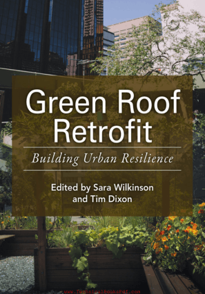 Green Roof Retrofit Building Urban Resilience By Sara Wilkinson and Tim Dixon
