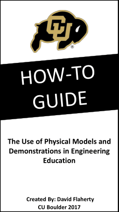 How to Guide Physical Models and Demos in Engineering Education By David Flaherty