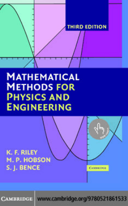 Mathematical Methods for Physics and Engineering Third Edition By Riley Hobson and Bence