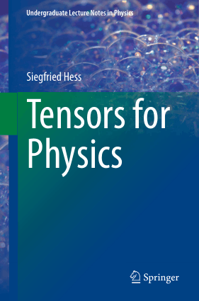 Tensors for Physics By Siegfried Hess