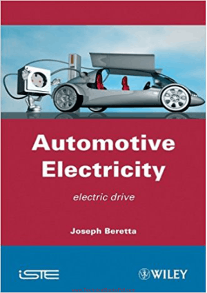 Automotive Electricity Electric Drives by Joseph Beretta