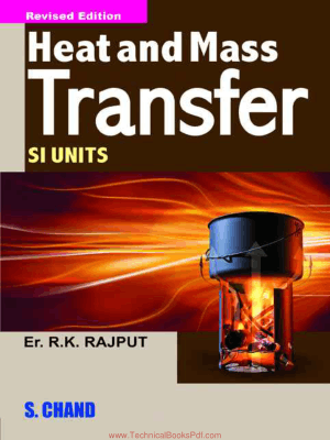 Heat and Mass Transfer By R K Rajput