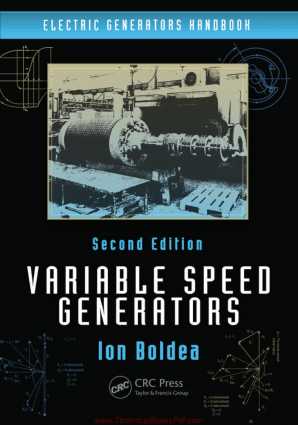 Electric Generators Handbook Two Volume Set Variable Speed Generators Second Edition