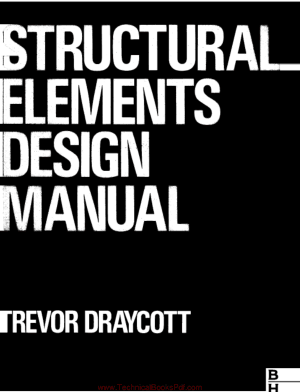 Structural Elements Design Manual By Draycott T