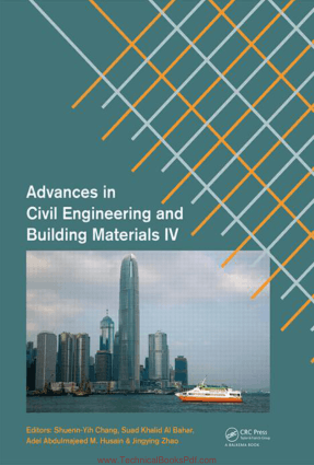 Advances in Civil Engineering and Building Materials By Shuenn Yih Chang and Suad Khalid Al Bahar and Adel Abdulmajeed M Husain