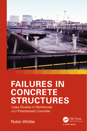 Failures In Concrete Structures Case Studies In Reinforced And Prestressed Concrete By Robin Whittle