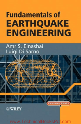 Fundamentals of Earthquake Engineering By Amr S Elnashai and Luigi Di Sarno