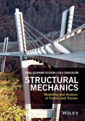 Structural Mechanics Modelling and Analysis of Frames and Trusses By Karl Gunnar Olsson And Ola Dahlblom